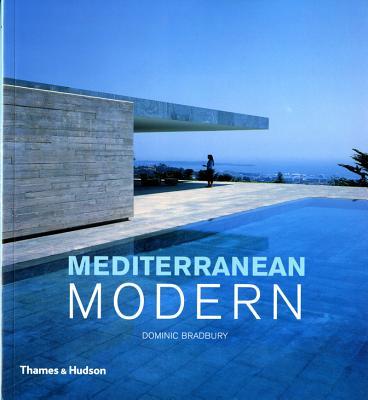 Mediterranean Modern - Bradbury, Dominic