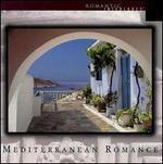 Mediterranean Romance
