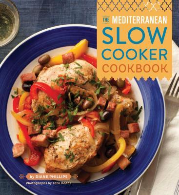 Mediterranean Slow Cooker - Phillips, Diane