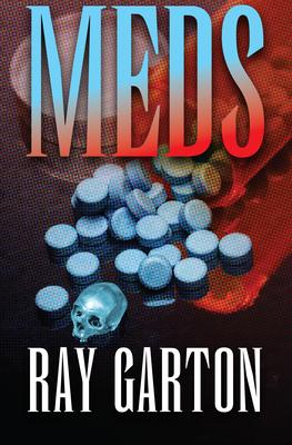 Meds - Garton, Ray