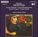 Medtner: Piano Sonatas