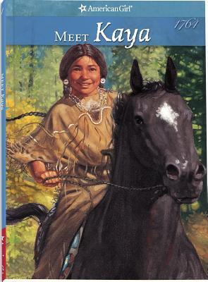 Meet Kaya: An American Girl - Shaw, Janet Beeler