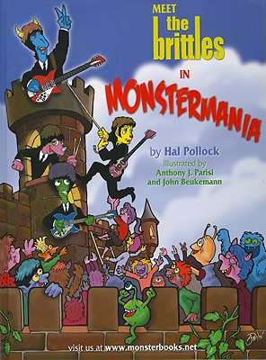 Meet the Brittles in Monstermania - Pollock, Hal
