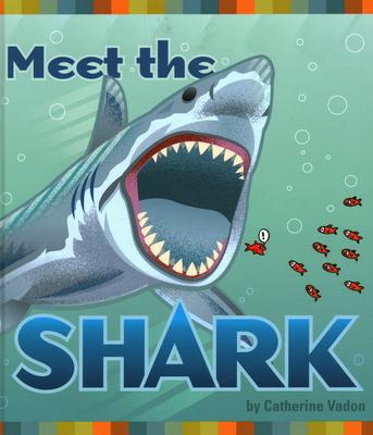 Meet the Shark - Vadon, Catherine