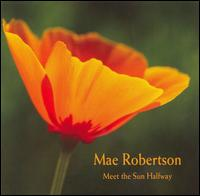 Meet the Sun Halfway - Mae Robertson