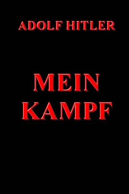 Mein Kampf - Hitler, Adolf, and Murphy, James (Translated by)