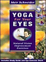 Meir Schneider's Yoga for Your Eyes