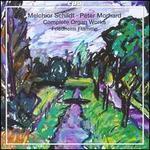 Melchior Schildt, Peter Morhard: Complete Organ Works