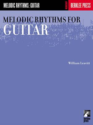 Melodic Rhythms for Guitar - Leavitt, William (Composer)