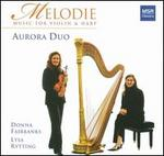 Melodie: Music for Violin & Harp