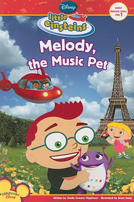 Melody, the Music Pet - Higginson, Sheila Sweeny, and Song, Aram (Illustrator), and Borkin, Jeff