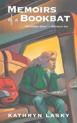 Memoirs of a Bookbat - Lasky, Kathryn