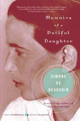 Memoirs of a Dutiful Daughter - De Beauvoir, Simone