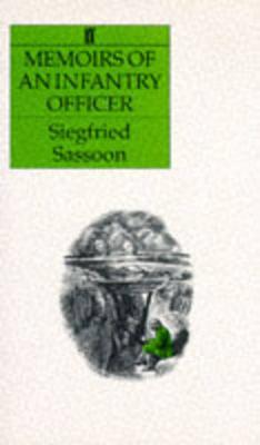 Memoirs of an Infantry Officer - Sassoon, Siegfried