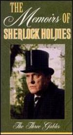 Memoirs of Sherlock Holmes: The Three Gables