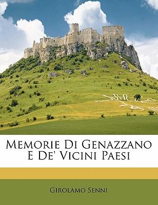 Memorie Di Genazzano E de' Vicini Paesi - Senni, Girolamo