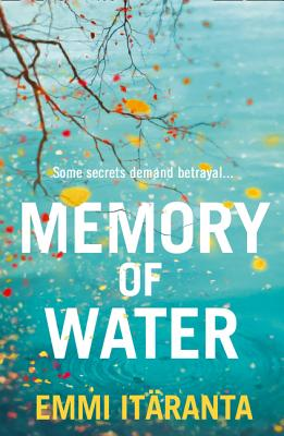 Memory of Water - Itaranta, Emmi