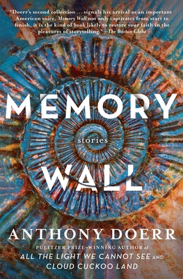 Memory Wall: Stories - Doerr, Anthony