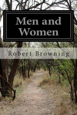 Men and Women - Browning, Robert