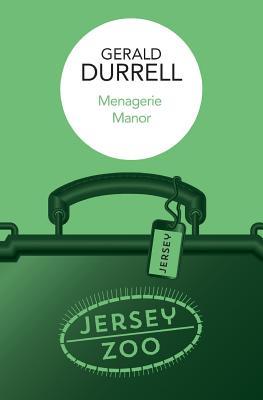 Menagerie Manor - Durrell, Gerald