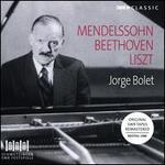Mendelssohn, Beethoven, Liszt