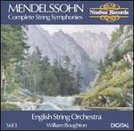 Mendelssohn: Complete String Symphonies, Vol. 3