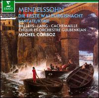 Mendelssohn: Die Erste Walpurgisnacht; O Haupt voll Blut und Wunder; Kyrie - Brigitte Balleys (contralto); Ensemble Vocal et Instrumental de Lausanne; Frieder Lang (tenor); Gilles Cachemaille (bass);...