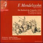 Mendelssohn: Die Hochzeit des Camacho (The Wedding of Camacho)
