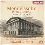 Mendelssohn in Birmingham, Vol. 5: Overtures
