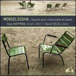 Mendelssohn: L'?uvre pour violoncelle et piano