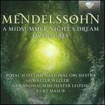 Mendelssohn: Midsummer Night's Dream; Overtures
