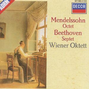 Mendelssohn: Octet; Beethoven: Septet -