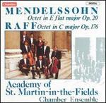 Mendelssohn: Octet, Op. 20; Raff: Octet, Op. 176