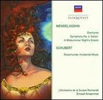 Mendelssohn: Overtures; Symphony No. 4; A Midsummer Night's Dream; Schubert: Rosamunde