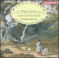 Mendelssohn: Piano Concertos Nos. 1 & 2 - Howard Shelley (piano); London Mozart Players; Howard Shelley (conductor)
