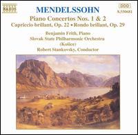 Mendelssohn: Piano Concertos Nos. 1 & 2 - Benjamin Frith (piano); Slovak State Philharmonic Orchestra Kosice; Róbert Stankovský (conductor)