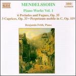 Mendelssohn: Piano Works, Vol. 1
