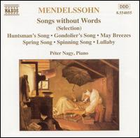 Mendelssohn: Songs without Words (selections) - Péter Nagy (piano)