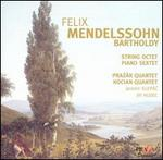 Mendelssohn: String Octet; Piano Sextet