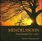 Mendelssohn: String Quartets Nos. 1 & 2