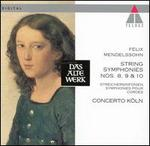 Mendelssohn: String Symphonies 8, 9, 10