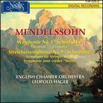 """Mendelssohn: Symphonie No. 3 'Schottische"""";  Streichersymphonie No. 9 """"Schweizer"""""""