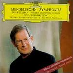 "Mendelssohn: Symphonies No. 4 ""Italian"" - Original and Revised Versions; Symphony No. 5 ""Reformation"""