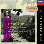 """Mendelssohn: Symphony No. 3 """"Scottish""""; Fingals Cave; A Midsummer Night's Dream"""