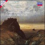 Mendelssohn: Symphony No. 3 'Scottish'; Symphony No. 4 'Italian'