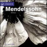 Mendelssohn: The Piano Quartets