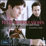 Mendelssohn: Works for Cello and Piano
