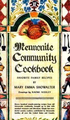 Mennonite Community Cookbook - Showalter, Mary Emma