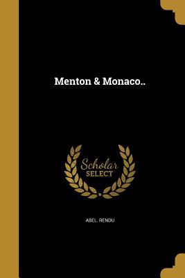 Menton & Monaco.. - Rendu, Abel