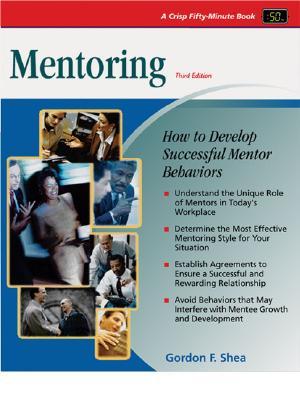 Mentoring - Shea, Gordon F, and Shea